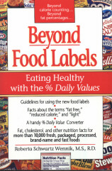 Beyond Food Labels by Roberta Schwartz Wennik, MS, RDN