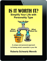 Is It Worth It? Simplify Your Life with Personality Type
