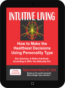 Intuitive Living by Roberta Schwartz Wennik, MS, RDN